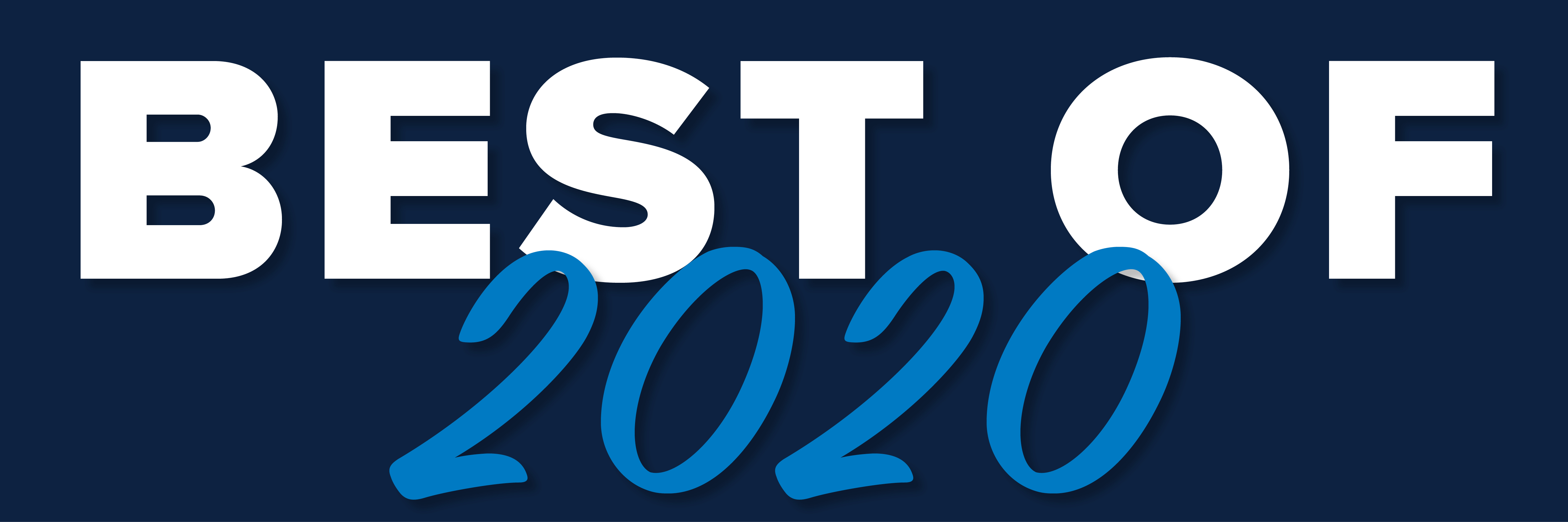 The Best of 2020: A Year in Review